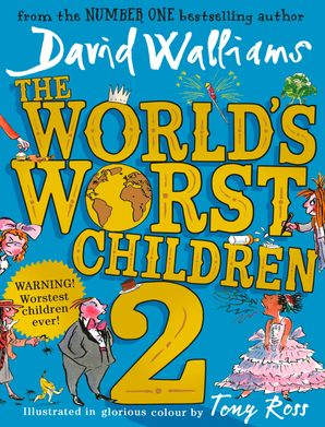The World's Worst Children 2 Hardcover  by David Walliams