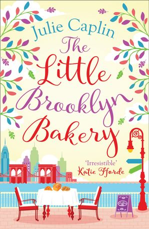 The Little Brooklyn Bakery (Romantic Escapes, Book 2) Paperback  by Julie Caplin