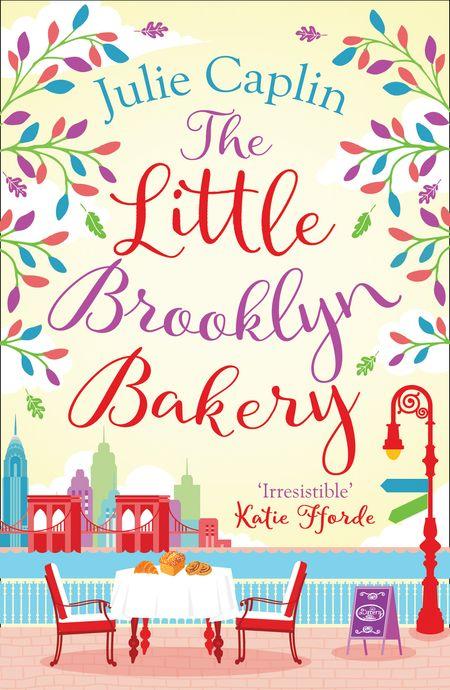 The Little Brooklyn Bakery (Romantic Escapes, Book 2) - Julie Caplin