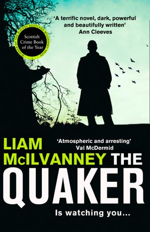 The Quaker Paperback  by Liam McIlvanney