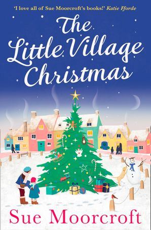 The Little Village Christmas Paperback  by Sue Moorcroft