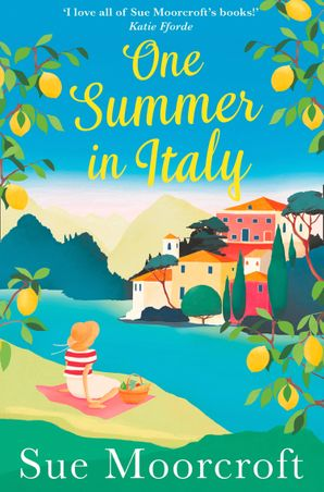 One Summer in Italy Paperback  by Sue Moorcroft