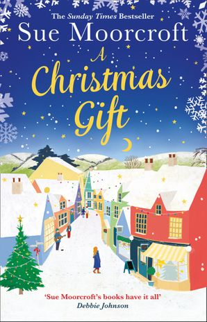 A Christmas Gift Hardcover  by Sue Moorcroft