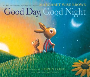Good Day, Good Night Paperback  by Margaret Wise Brown