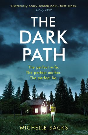 The Dark Path Paperback  by Michelle Sacks