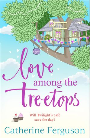Love Among the Treetops Paperback  by Catherine Ferguson