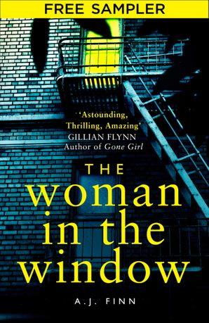 The Woman in the Window: Free Sampler eBook  by A. J. Finn