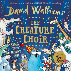 The Creature Choir Hardcover  by David Walliams