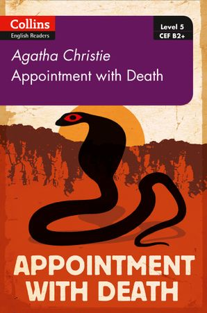 Appointment with Death: B2+ Level 5 (Collins Agatha Christie ELT Readers) Paperback Second edition by