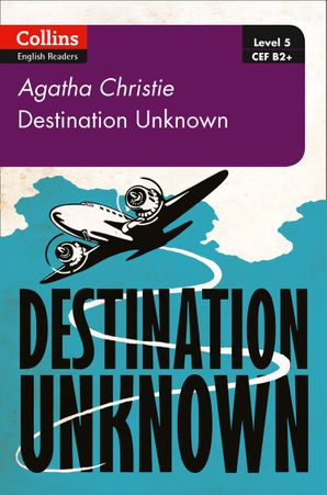 Destination Unknown Paperback Second edition by Agatha Christie
