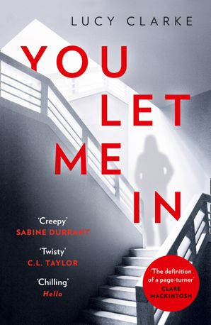 You Let Me In Paperback  by Lucy Clarke