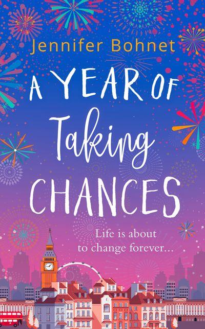 A Year of Taking Chances - Jennifer Bohnet