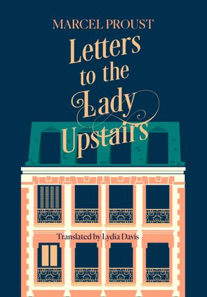 Letters to the Lady Upstairs Hardcover  by