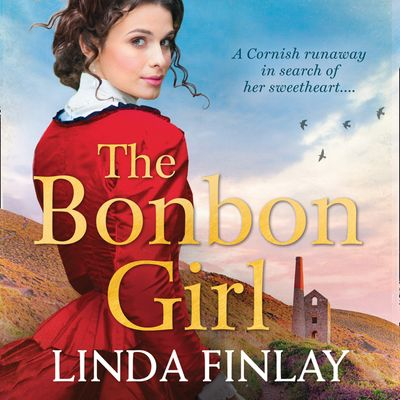 The Bonbon Girl - Linda Finlay, Read by Charlie Sanderson