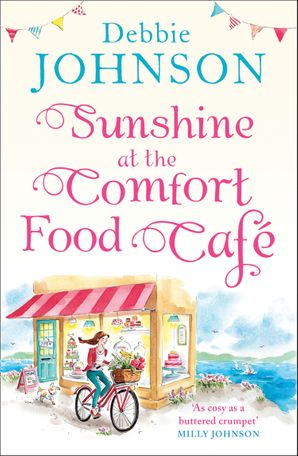 Sunshine at the Comfort Food Cafe Paperback  by Debbie Johnson