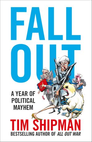 Fall Out Hardcover  by Tim Shipman