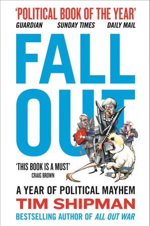 Fall Out Paperback  by Tim Shipman