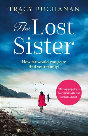 The Lost Sister Paperback  by Tracy Buchanan