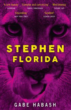 Stephen Florida Paperback  by Gabe Habash