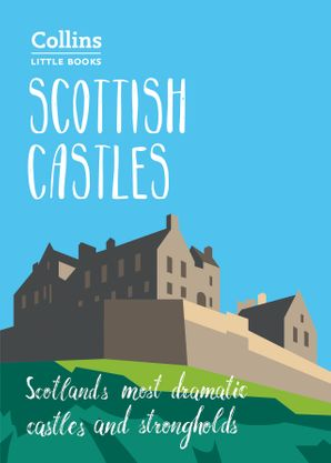 Scottish Castles eBook  by Chris Tabraham