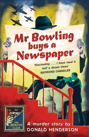 Mr Bowling Buys a Newspaper Hardcover  by Donald Henderson
