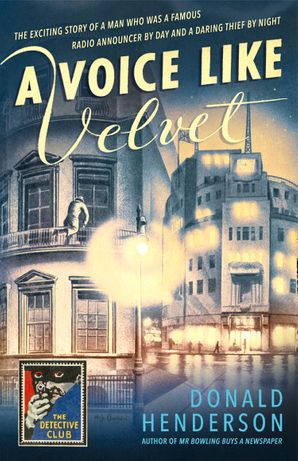 A Voice Like Velvet Hardcover  by Donald Henderson