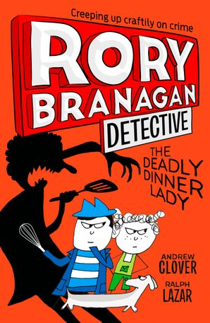 the-deadly-dinner-lady-rory-branagan-detective-book-4