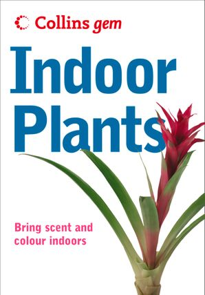 Indoor Plants (Collins Gem) eBook  by No Author