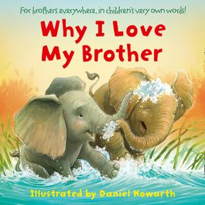 Why I Love My Brother eBook Audiosync edition by Daniel Howarth