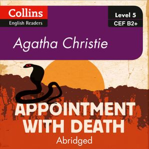 Appointment With Death: B2+ (Collins Agatha Christie ELT Readers)  Abridged Second edition by Agatha Christie