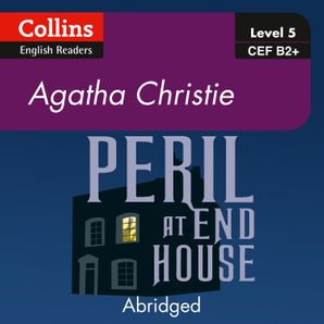Peril at End House: B2 (Collins Agatha Christie ELT Readers)  Abridged Second edition by Agatha Christie