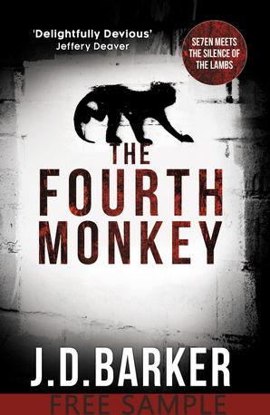 The Fourth Monkey Free Sample eBook  by J.D. Barker