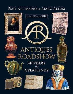 Antiques Roadshow eBook  by Paul Atterbury