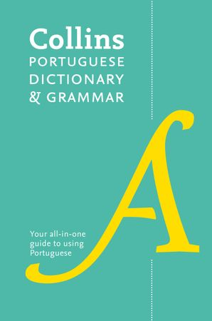 Collins Portuguese Dictionary and Grammar: Two books in one Paperback Second edition by No Author