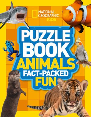 Puzzle Book Animals: Brain-tickling quizzes, sudokus, crosswords and wordsearches (National Geographic Kids Puzzle Books) Paperback  by No Author