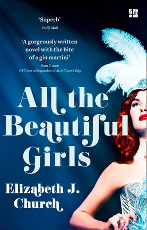 All the Beautiful Girls: An uplifting story of freedom, love and identity Paperback  by Elizabeth Church
