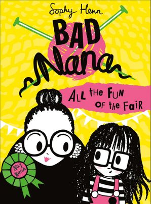 All the Fun of the Fair (Bad Nana, Book 2) Hardcover  by