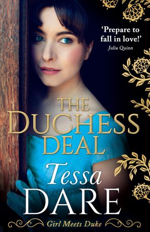 The Duchess Deal (Girl meets Duke, Book 1) Paperback  by Tessa Dare