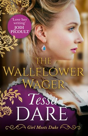 The Wallflower Wager (Girl meets Duke, Book 3) Paperback  by Tessa Dare