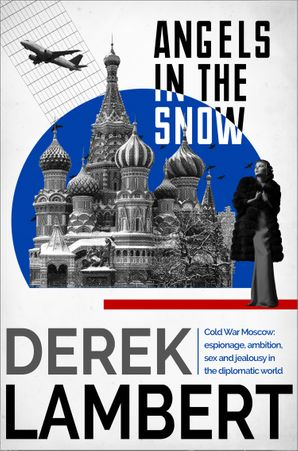 Angels in the Snow eBook  by Derek Lambert
