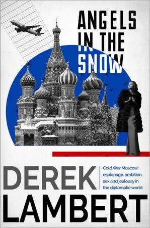 Angels in the Snow eBook  by Derek Lambert