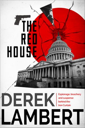 The Red House eBook  by Derek Lambert