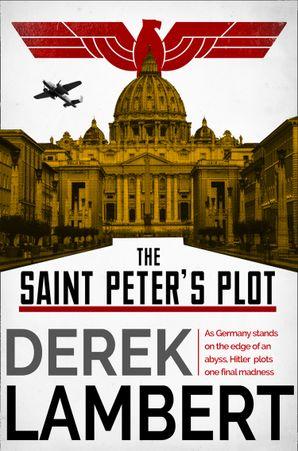 The Saint Peter's Plot eBook  by Derek Lambert