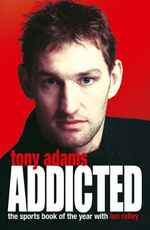 Addicted Paperback  by Tony Adams