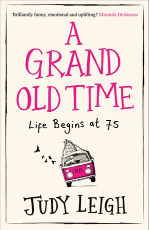 A Grand Old Time Paperback  by Judy Leigh