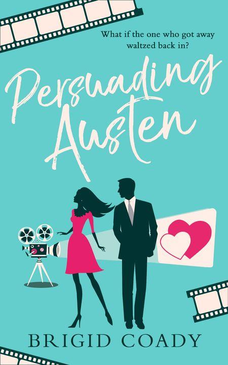 Persuading Austen - Brigid Coady