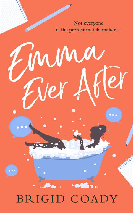 Emma Ever After - Brigid Coady