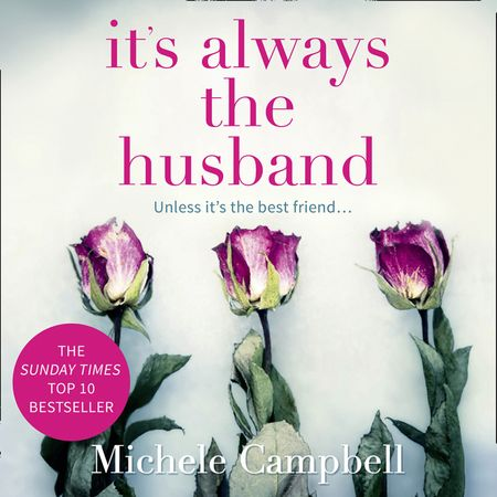 It's Always the Husband - Michele Campbell, Read by January LaVoy