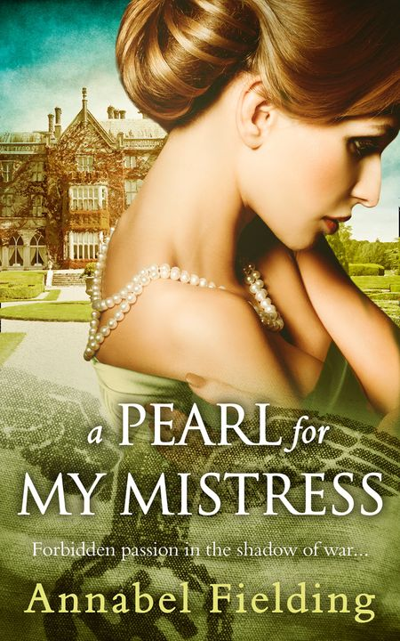 A Pearl for My Mistress - Annabel Fielding