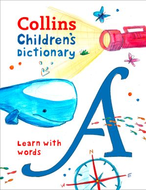Collins Children's Dictionary: Learn with words Hardcover  by Maria Herbert-Liew